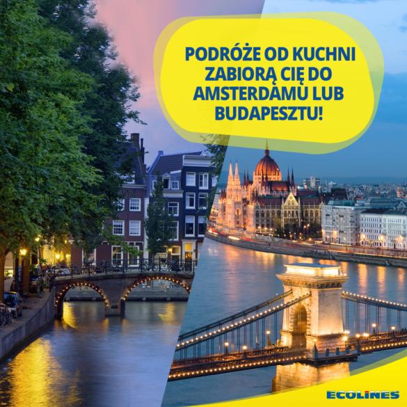 Konkurs: Wygraj podróż do Amsterdamu lub Budapesztu! - Podróże od kuchni