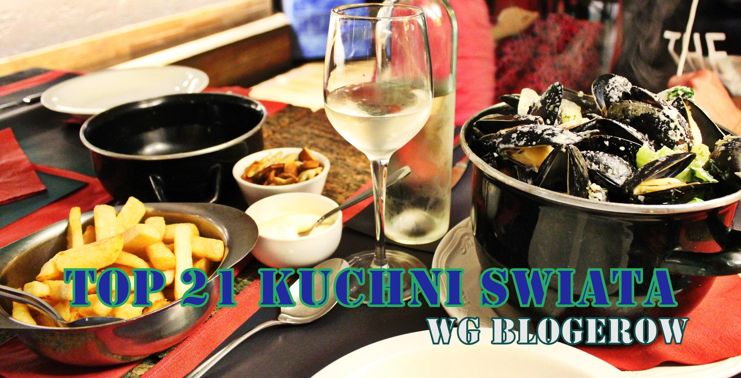 Kuchnie świata według blogerów - TOP 21. Autorka zdjęcia: Ania z Wszędobylscy